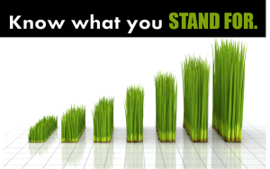 Know what you stand for + grass
